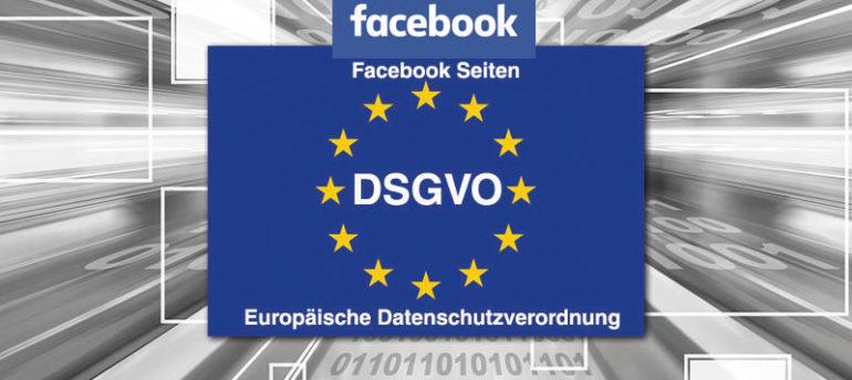 Facebook Seiten Dsgvo